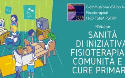 Webinar – Sanità di iniziativa, Fisioterapia di comunità e di cure primarie